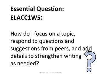 1st Grade Common Core ELA Essential Questions for Posting
