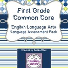 1st Grade - Common Core ELA Language Assessments
