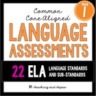 1st Grade Common Core Language Assessment (ALL 22 ELA Lang