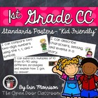 """1st Grade Common Core Standards Posters- """"Kid Friendly"""""""
