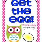 1st Grade Reading Street - Get the Egg!