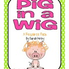 1st Grade Reading Street - Pig in a Wig