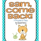 1st Grade Reading Street - Sam, Come Back!