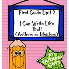 1st Grade Writing Unit 2 Charts and Lessons