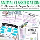 1st grade Common Core, Unit 2:Animal Classification Booklet