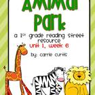 1st grade Reading street: unit 1, week 6 story, Animal Park