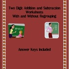 2 Digit Addition &amp; Subtraction Worksheets with Answer Keys