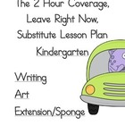2 Hour Substitute Lesson Plan, Kindergarten, Set 3 Writing/Art