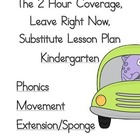 2 Hour Substitute Lesson Plan, Kindergarten, Set 4 Phonics