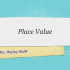 2 digit Place Value presentation with assignments and rubric