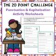 20 Point Challenge  - Punctuation Capitalization Sentences