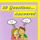 20 Questions...Answered Book 1