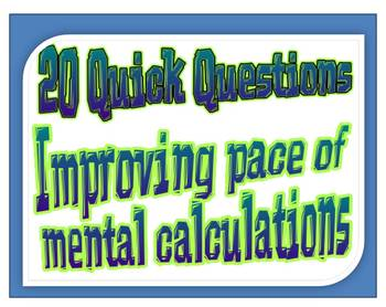 20 Quick Questions 1 - Improving pace of mental math calculations