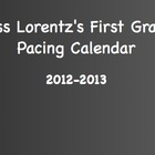 2012-2013 First Grade Academic School Year Pacing Calendar