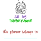 2012 - 2013 Teacher Planner