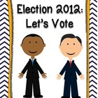 2012 Election: Let's Vote