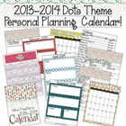 2013-2014 Designer Dots Themed Personal Planning Calendar