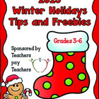 2013 Winter Holidays Tips and Freebies: Grades 3-6 Edition