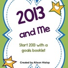 2013 and Me - Goal Setting for the New Year