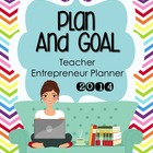 2014 Plan and Goal :: Teacher Entrepreneur Planner (Chevro