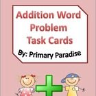 24 Addition Word Problem Task Cards