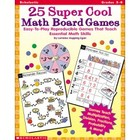25 Super Cool Math Board Games Book - Grades 3-6