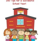 250 Tips for a Successful Year!  Great ideas!  Fun!