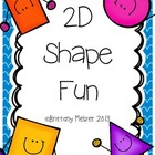 2D Shape  Fun