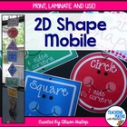 2D Shape Mobile (Classroom Posters)