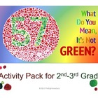 2nd-3rd Activity Pack For What Do You Mean It's Not Green?