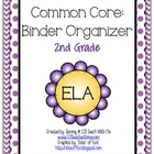 2nd Grade Common Core Binder Organizer for ELA