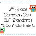 "2nd Grade Common Core ELA Standards - ""I Can"" Statements ("