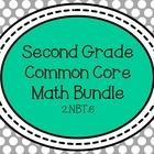 2nd Grade Common Core Math Bundle - 2.NBT.6