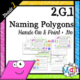 2nd Grade Geometry { 2.G.1 Naming and Identifying Polygons