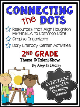 2nd Grade Houghton Mifflin Theme 6: Common Core, Graphic Organizers, & Daily 5