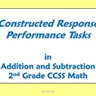 2nd Grade Math - Constructed Response Performance Tasks