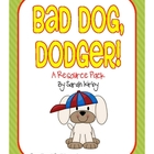 2nd Grade Reading Street - Bad Dog, Dodger!