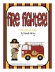2nd Grade Reading Street - Fire Fighter
