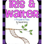 2nd Grade Reading Street - Iris and Walter