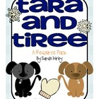 2nd Grade Reading Street - Tara and Tiree