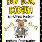 2nd Grade Reading Street Unit 5.3 Bad Dog, Dodger! Supplem