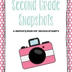 2nd Grade Snapshots: An EOY 2nd Grade Memory Book