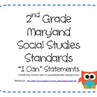 "2nd Grade Social Studies ""I Can"" Statements for MARYLAND -"