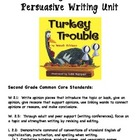 2nd Grade Turkey Trouble Persuasive Writing Unit - Common
