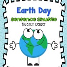 Sentence Shuffle - EARTH DAY Fluency Center: 2nd grade Com