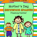 Sentence Shuffle - MOTHER'S DAY - 2nd grade - aligned Common Core