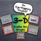3-D Double Bar Graphs from Student Generated Survey Data -