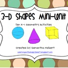 3-D Shapes Mini-Unit, Ten K-1 Geometry Activities