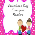 3 Valentine's Day Emergent Readers