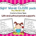Sight Words Cloze Pack: Fry Words 1-25